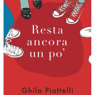 """Ghila Piattelli """"Resta ancora un po'"""""""