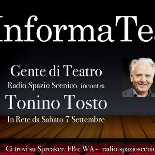 Gente di Teatro : incontro con Tonino Tosto