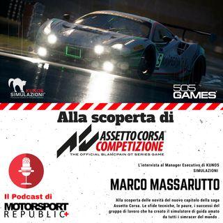 L'intervista a Marco Massarutto per parlare del nuovo Assetto Corsa Competizione