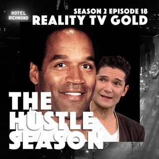 The Hustle Season 2: Ep. 18 Reality TV Gold
