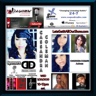 05-20-2020 Our Special Guest Today Is Actress Cassandra Coleman!