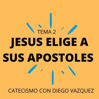 Jesus elige a sus apostoles