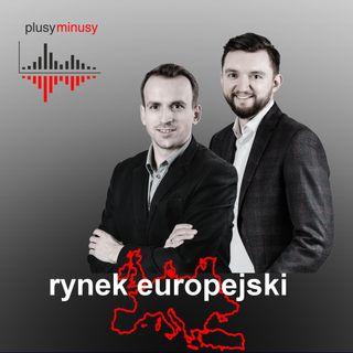 Plusy, minusy #1 - Rynek europejski