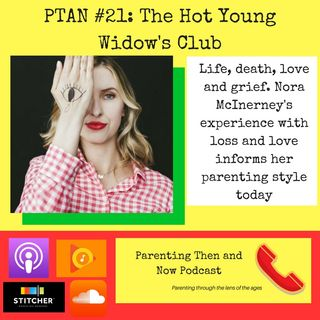 PTAN #21 - The Hot Young Widow's Club