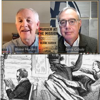"""Blaine Harden in conversation with Larry Cebula about """"Murder at the Mission"""""""
