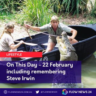 Monday 22 February - On This Day in History Remixed