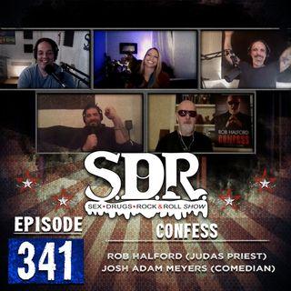 Rob Halford  & Josh Adam Meyers (Judas Priest & Comedian) - Confess