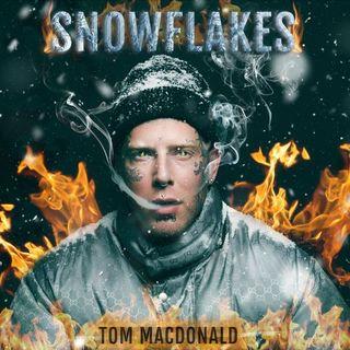 #119 - SNOWFLAKES by Tom MacDonald - Promo