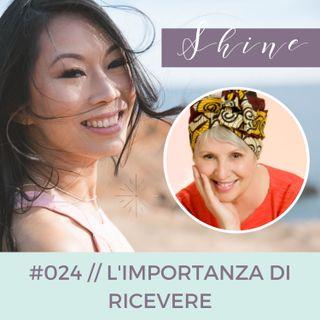 024 // L'Importanza di Ricevere, con Lucia Merico