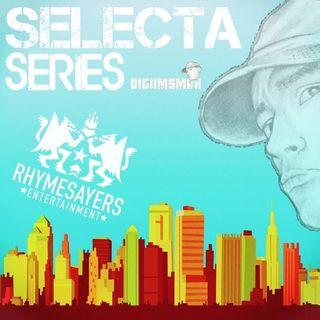 Selecta Series .. The Rhymesayers .. by Digumsmak