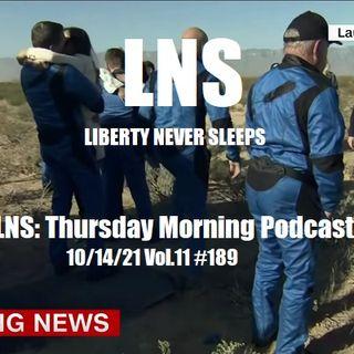 LNS: Thursday Morning Podcast 10/14/21 Vol.11 #189