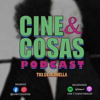 T03.E03.Cruella (Con Pamela Cornejo)
