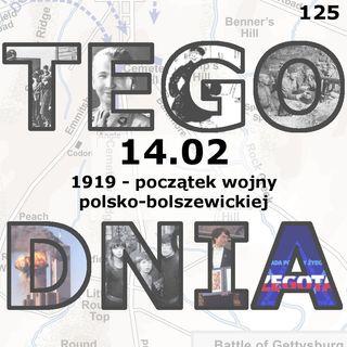 Tego dnia: 14 lutego (początek wojny polsko-sowieckiej)