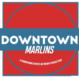 Downtown Marlins Podcast
