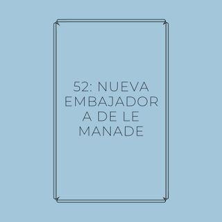 Experimento #EnPantufla 52 - Nueva embajadora de Le Manade
