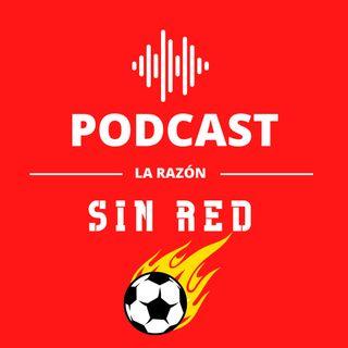 Sin Red. La opinión del deporte en La Razón