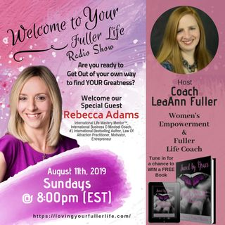 Welcome to Your Fuller Live with LeaAnn Fuller and Rebecca Adams