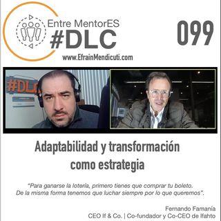 #DLC 099 con Fernando Famanía