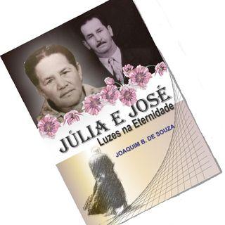Júlia e José, Luzes na Eternidade