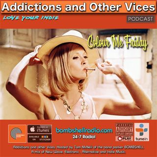 Addictions and Other Vices Podcast 527 - Colour Me Friday