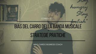 Bias del Carro della Banda Musicale - Strategia Pratiche – Finanza Comportamentale
