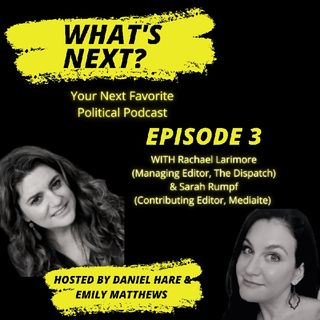 Women in the Conservative Movement with Rachael Larimore and Sarah Rumpf