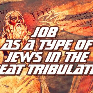 NTEB RADIO BIBLE STUDY: The Incredible Connection Between The Book Of Job And The Coming Time Of Jacob's Trouble With Its Great Tribulation
