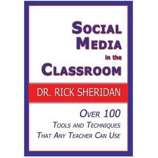 Luminary Spot Light: Social Media in the Classroom with Rick Sheridan