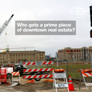 Who gets a prime piece of downtown real estate?