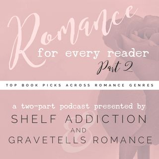 Ep 5: Romance for Every Reader (Part 2 of 2)
