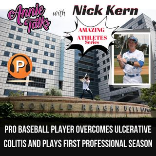 Episode 44 - Annie Talks with Nick Kern | How I Overcame Ulcerative Colitis to Play Professional Baseball