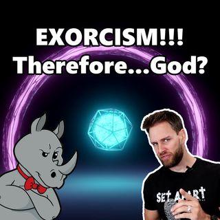 The Exorcist Proves God?