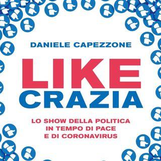 """Daniele Capezzone """"Likecrazia"""""""