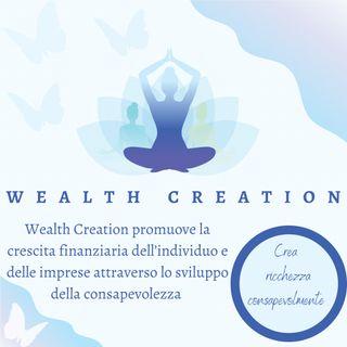Crea ricchezza consapevolmente