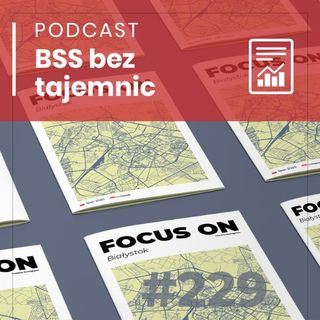 #229 Focus on Białystok 2020