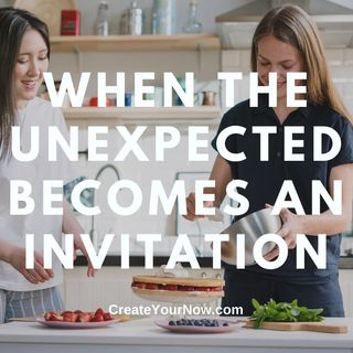 2182 When the Unexpected Becomes an Invitation