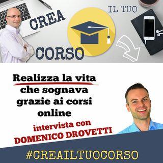 #STORIE15: Domenico Drovetti (Realizza la vita che sognava grazie ai corsi online)