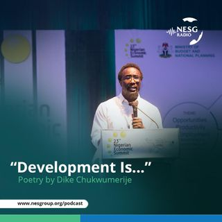 """Development Is"" (A poetry by Dike Chukwumerije)"
