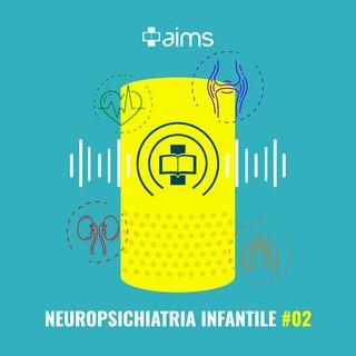 #02 - L'Esame Obiettivo Neurologico del neonato e del lattante