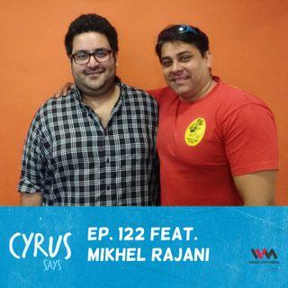 Ep. 122 feat: Mikhel Rajani of Francesco's Pizzeria