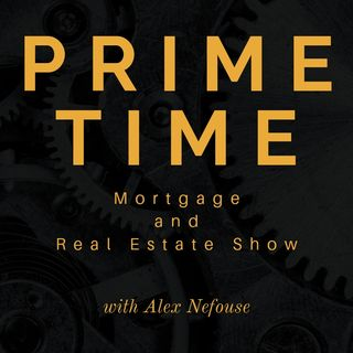 Prime Time: Real Estate & Mortgage Show