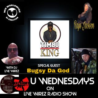 Wu Wednesday with Timbo King