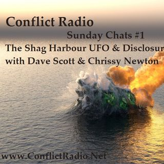 Sunday Chat #1 Shag Harbour UFO & Disclosure with Dave Scott & Chrissy Newton