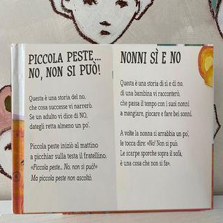 67. Le sei storie dei sì e dei no/ nonni sì e nonni no & piccola peste...no, non si può di Sara Agostini, illustrazioni di Marta Tonin.