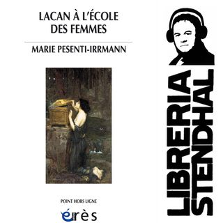 Marie Pesenti-Irrmann - Lacan à l'école des femmes