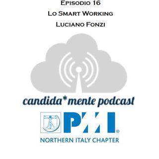 Episodio 16 - Luciano Fonzi - Lo Smart Working