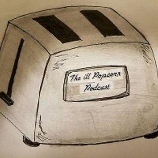 The ill Popcorn Podcast episode 38: Jedi in French is Jedi