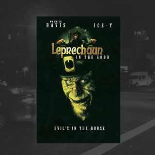 21: Leprechaun In The Hood Ft. Chelsea Warnberg (Ice-T)