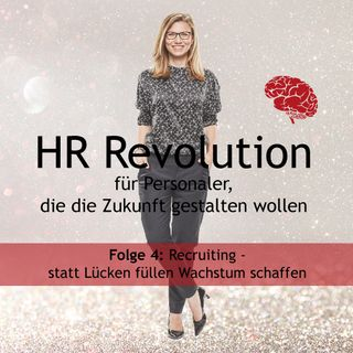 #04 HR-Revolution - Eigene Strategie