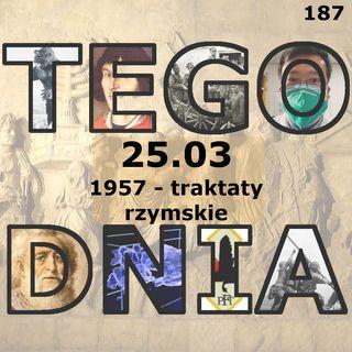 Tego dnia: 25 marca (traktaty rzymskie)